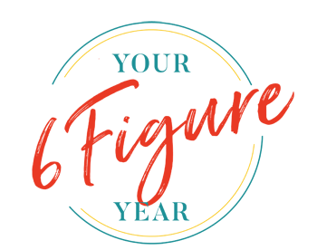 Your 6 Figure Year
